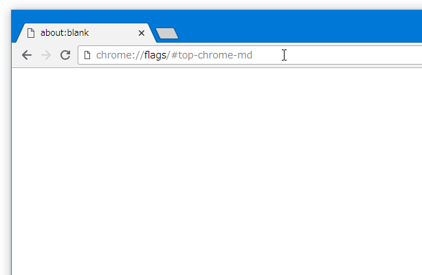 アドレスバーに、「chrome://flags/#top-chrome-md」と入力して「Enter」キーを押す