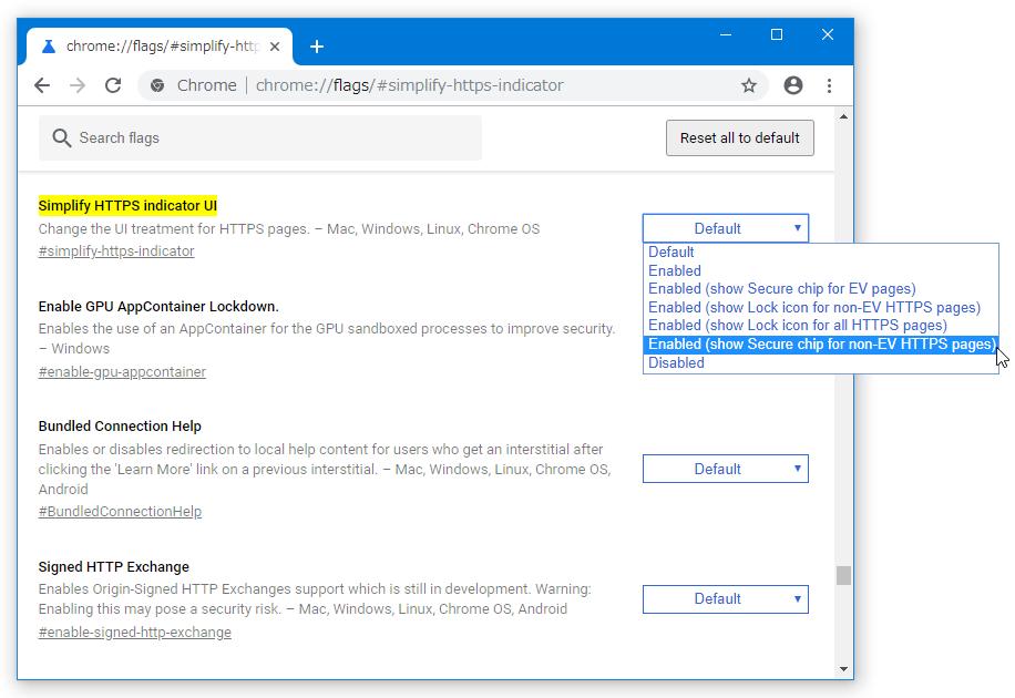 右側にある「Default」というプルダウンメニューをクリック → 「Enabled (show Secure chip for non-EV HTTPS pages)」を選択する